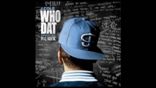 J. Cole - Who Dat (Official Remix)(Feat. Sik-Wit-It of Tha Citiznz)