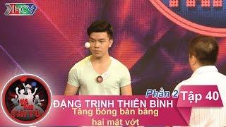 tang bong ban bang hai mat vot - gd anh dang trinh thien binh  gdtt - tap 40  19062016