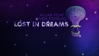 Allar feat. River Strauss - Lost In Dreams (Original Mix)