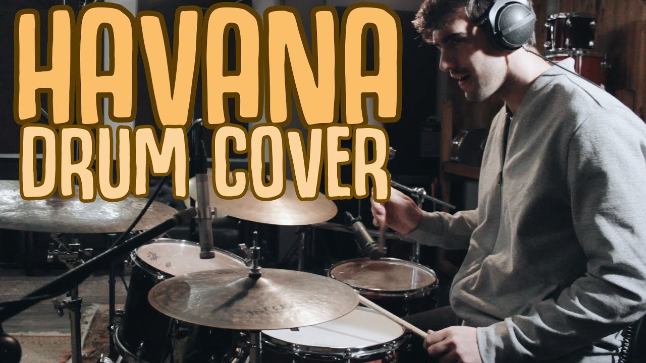 Camila Cabello - Havana + Rap - Curricé Drum Recording   Pablo BigBoy