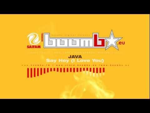 JAVA - Say Hey (I Love You) (The Sunny Mix)