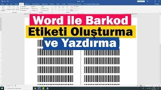 Word ile Barkod Etiketi Oluşturma ve Yazdırma