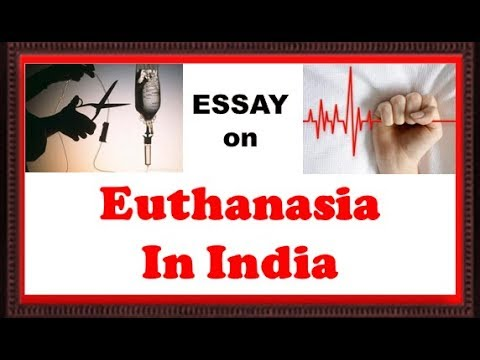 Essay On Euthanasia Mercy Death In India Ii Ssc Ii Bank Ii Other  Essay On Euthanasia Mercy Death In India Ii Ssc Ii Bank Ii Other Exams English As A World Language Essay also Write My Ad Analysis  Essays Term Papers