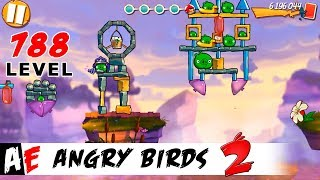 Angry Birds 2 LEVEL 788