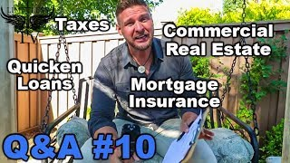 How To Get A Loan - Real Estate Taxes - Q&A #10