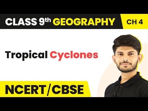 Western Cyclonic Disturbances and Tropical Cyclones   Climate   Geography   Class 9