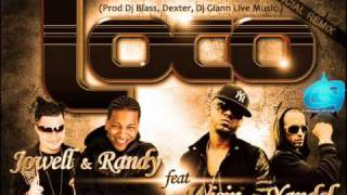 Loco(Remix+Letra)-Jowell y Randy Feat. Wisin y Yandel
