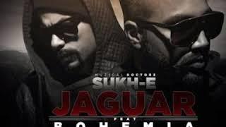 Jaguar Mp3 Song | Muzical Doctorz Sukhe Feat Bohemia | Latest Punjabi Songs