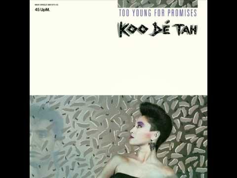 Koo Dé Tah - Too Young For Promises (extended Mix)
