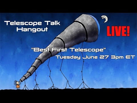 Best First Telescope for Astronomy
