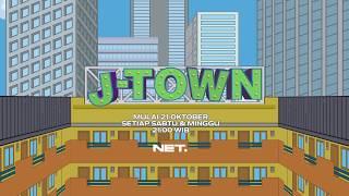 J-TOWN - Seri Animasi Kece di Indonesia, mulai 21 Oktober tiap Sabtu dan Minggu pkl. 21.00 WIB