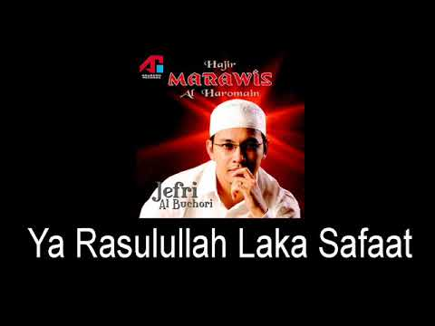 Marawis Al Haromain - Ya Rasulullah Laka Safaat