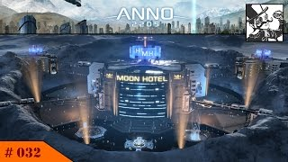 Anno 2205: #032 Optimizing the Orbital Station! Oh and Moon Hotel is ready.