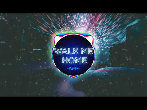 P!nk - Walk Me Home (Bass Boosted)