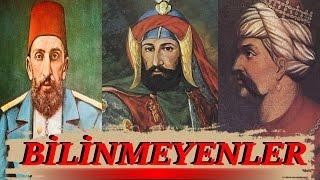 Osmanlı Padişahlarının İlginç Özellikleri