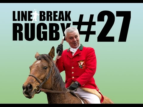 Gatland Picked Too Many Englishmen? - Linebreak Monday Podcast #27