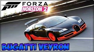 FORZA HORIZON 2 - Bugatti Veyron, O Melhor Carro!?