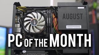 An HTPC for the Family - PC of the Month: August