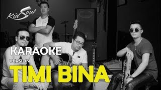 Timi Bina - Nepali Karaoke Song (Track) | KidSoul | Sano Aawaz