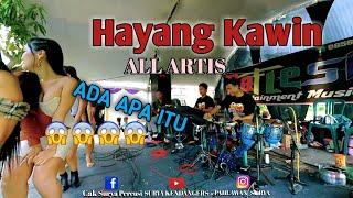 Hayang Kawin || All Artis Raflesia Musik ~ Dikasih goyangan😯
