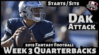 2019 Fantasy Football Advice - Week 3 Quarterbacks - Start or Sit? Every Match Up