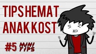 Tips Hemat Buat Anak Kost - MiniTips Eps 5