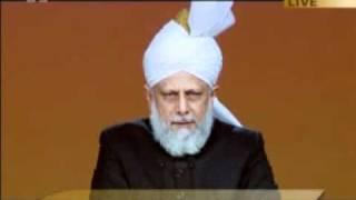 Opening Address of Hadhrat Mirza Masroor Ahmad at 45th Jalsa Salana United Kingdom 2011