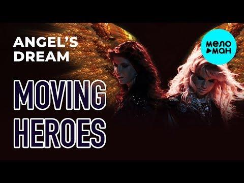 Moving Heroes - Angel's dream Single