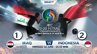 IRAQ VS INDONESIA - (FT: 1-2) AFC U20 Futsal Championship 2019