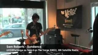 Sam Roberts - Sundance