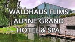 Waldhaus Flims Alpine Grand Hotel & Spa, Flims, Switzerland