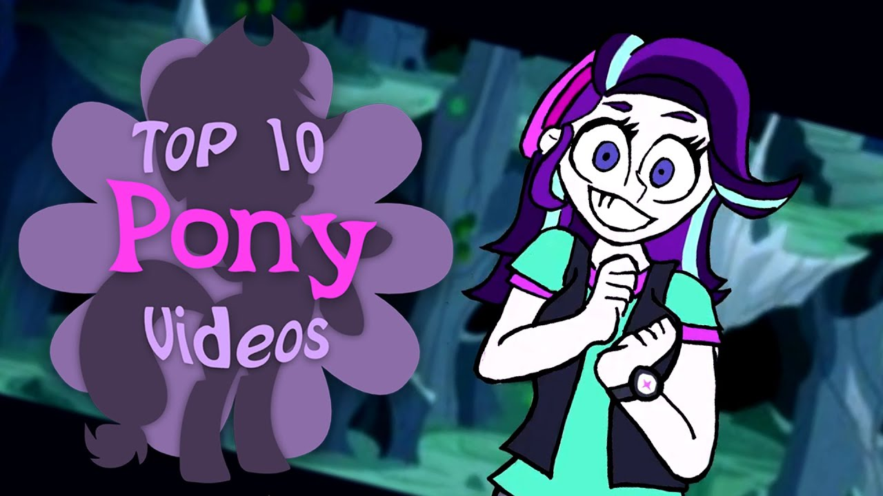 The Top 10 Pony Videos of February 2021 - YouTube