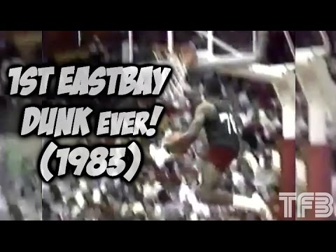 HISTORICAL DUNK | First EASTBAY DUNK of All-Time in 1983!