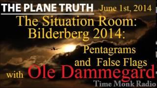Ole Dammegard ~ The Situation Room: Bilderberg Meeting