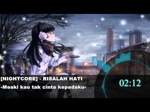 [Nightcore] Dewa 19 -  Risalah Hati