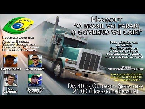 "1º Hangout ""O Brasil vai Parar, o Governo vai Cair"" - O Brazil de fora do Brasil"