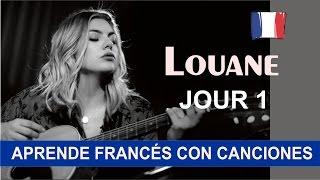 Aprende francés con la canción Jour 1