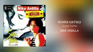 Nike Ardilla - SUARA HATIKU