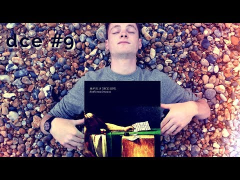 Have A Nice Life - Deathconsciousness / Deep Cuts Essentials #9