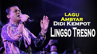 Download Didi Kempot | Lagu Ambyar | Lingso Tresno