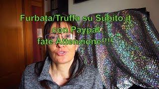 Video Nuova Truffa su subito + paypal fate attenzione!!! 🙂 download MP3, 3GP, MP4, WEBM, AVI, FLV November 2018