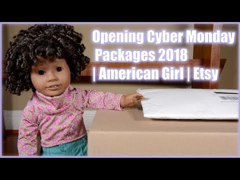 Opening Cyber Monday Packages 2018 | American Girl | Etsy