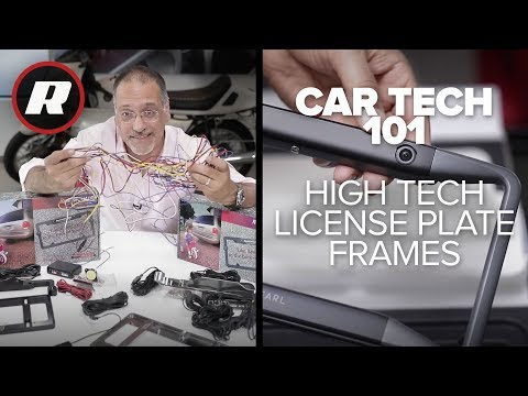 These High Tech License Plate Frames Smarten Up The Rump Of Your Car With Backup Cameras And Sensors