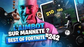 BEST OF FORTNITE #242 ► L'AIMBOT SUR MANETTE ?