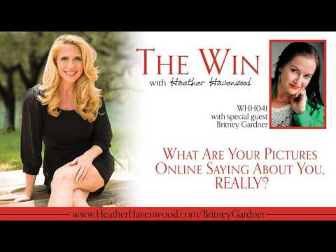 41: What Are Your Pictures Online Saying About You, REALLY? with Britney Gardner