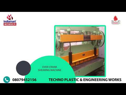 Cutting And Shearing Machine By Techno Plastic & Engineering Works, New Delhi