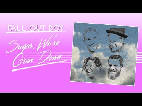 Fall Out Boy  Sugar, Were Goin Down 80s Version