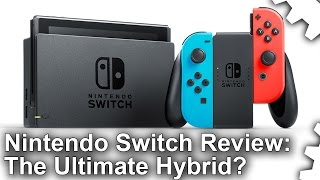 Nintendo Switch Review: The Ultimate Hybrid Console?