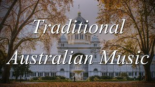 One Hour of Traditional Australian Music