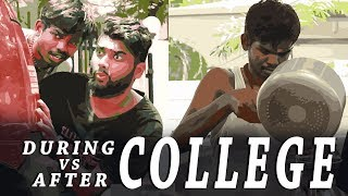 During College VS After College Life | Madras Central